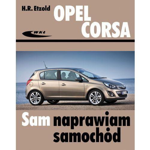 Opel Corsa od października 2006 (9788320618365)