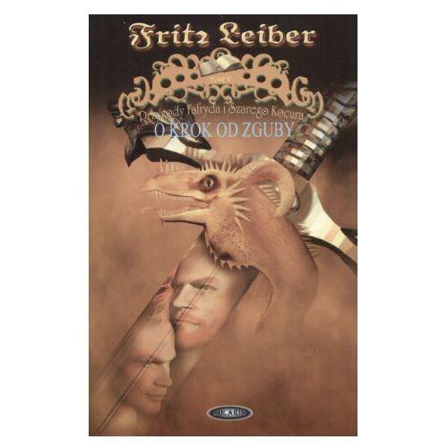 O Krok Od Zguby - Fritz Leiber (opr. miękka)