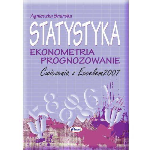 Statystyka Ekonometria Prognozowanie Ćwiczenia z Excelem 2007 (9788374880572)