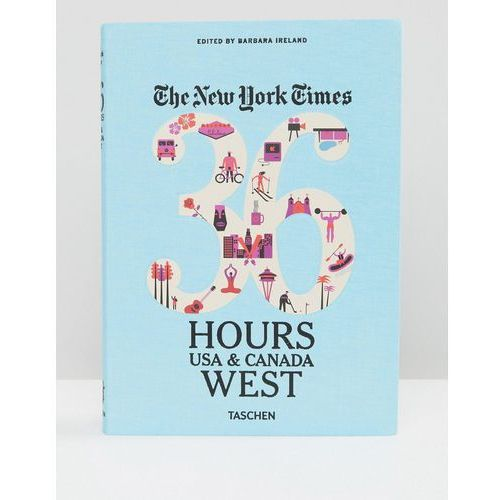 NY Times 36 Hours In USA & Canada West Coast Book - Multi