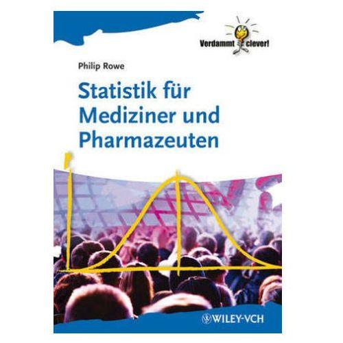 Statistik für Mediziner und Pharmazeuten (9783527331192)