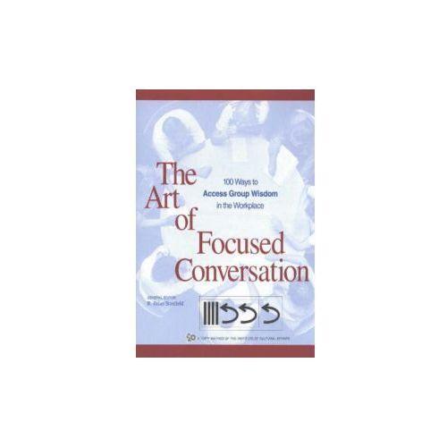 Art of Focused Conversation