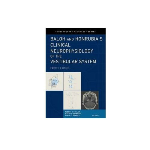 Baloh and Honrubia's Clinical Neurophysiology of the Vestibular System (9780195387834)