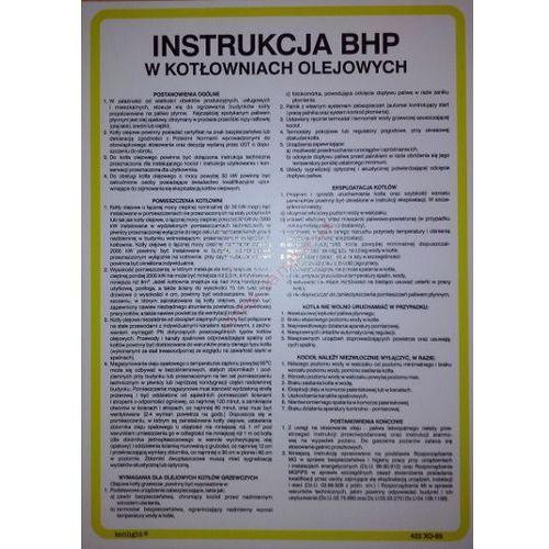 Instrukcja BHP w kotłowniach olejowych. Najniższe ceny, najlepsze promocje w sklepach, opinie.
