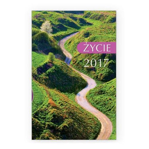 Kalendarz 2017 kieszonkowy Życie (droga)