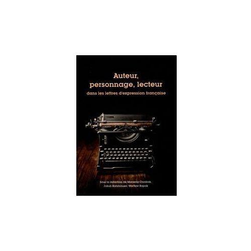 Auteur personnage lecteur dans les lettres d'expression francaise