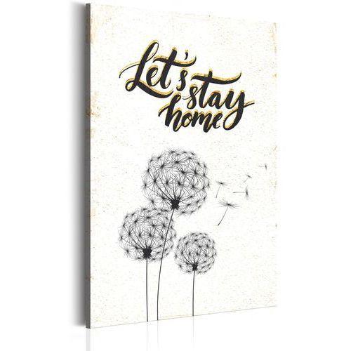Obraz - Mój dom: Let's stay home