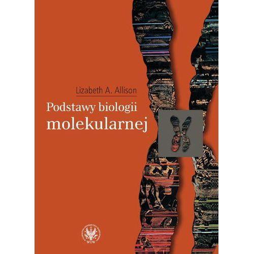 Podstawy biologii molekularnej (9788323505273)