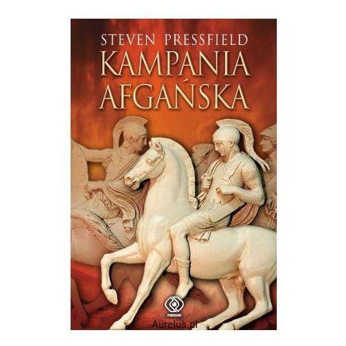 KAMPANIA AFGAŃSKA Steven Pressfield