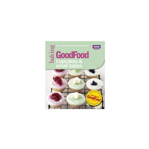 Good Food: Cupcakes And Small Bakes (9781846079153)