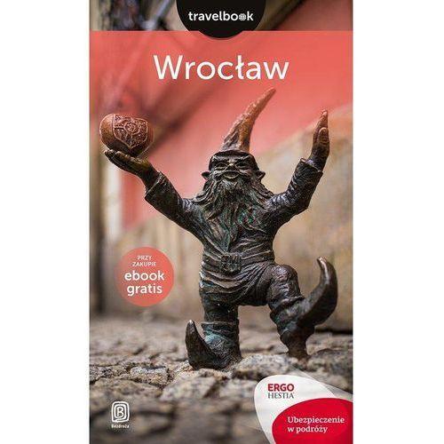 Wrocław Travelbook - Czyżewska Eliza, Wolski Jakub, Chopkowicz Ewa