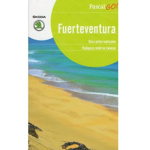 Fuertaventura. Pascal GO!, oprawa broszurowa