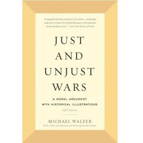 Just and Unjust Wars (9780465052714)