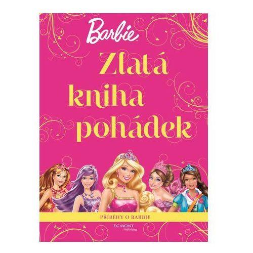 Barbie Zlatá kniha pohádek Kolektiv Autorů (9788025240809)