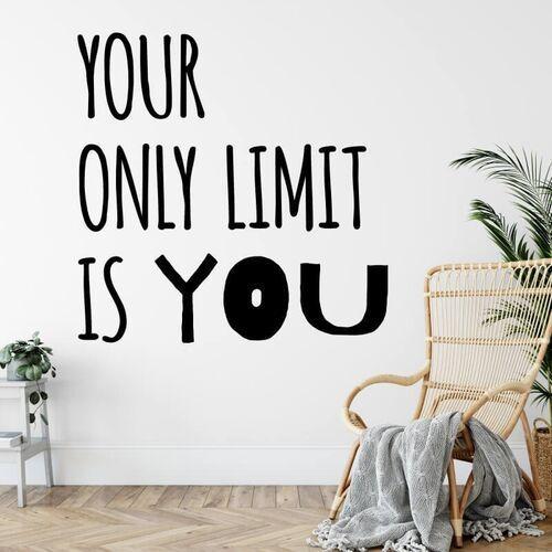 Szablon na ścianę sentencja your only limit is you 2393