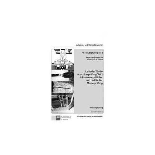 Leitfaden für die Abschlussprüfung Teil 2 inkl. schriftlicher und praktischer Musterprüfung (9783958630796)