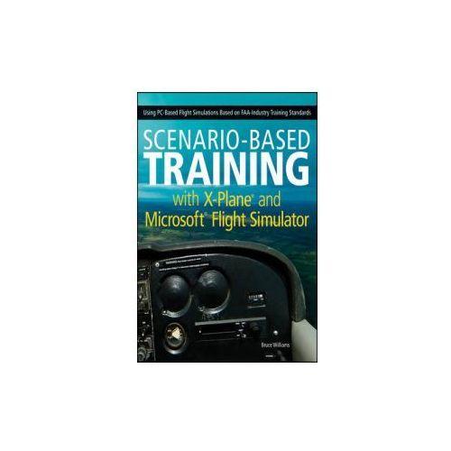 Scenario-based Training with X-Plane and Microsoft Flight Si