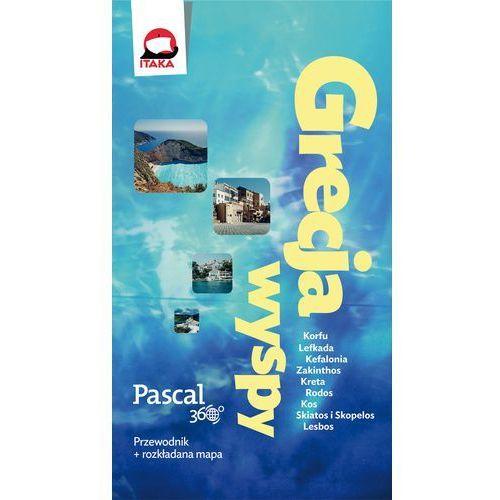 Grecja, wyspy, Pascal 360 stopni - Pietrzyk Marcin (9788376429571)