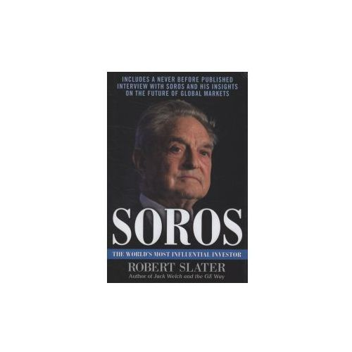Soros: The Life, Ideas, and Impact of the World's Most Influential Investor (9780071608442)
