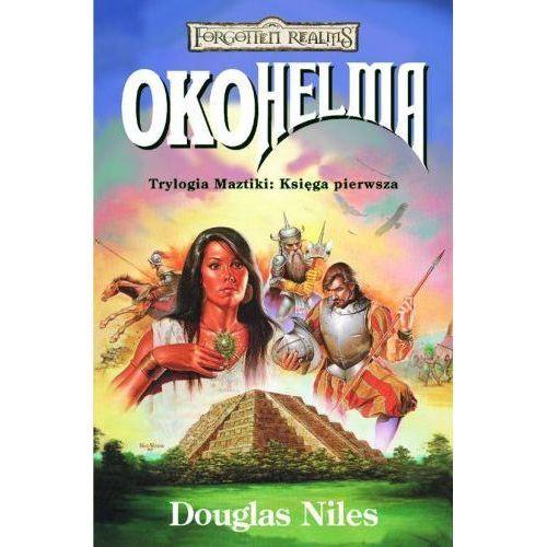 OKO HELMA. TRYLOGIA MAZTIKI 1. FORGOTTEN REALMS Douglas Niles (kategoria: Fantastyka i science fiction)