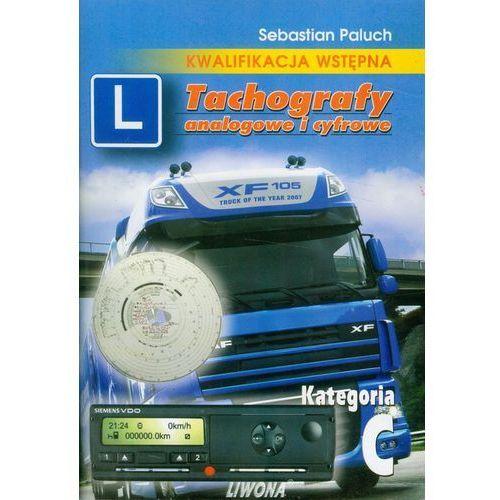 Tachografy analogowe i cyfrowe Kategoria C - Sebastian Paluch, LIWONA