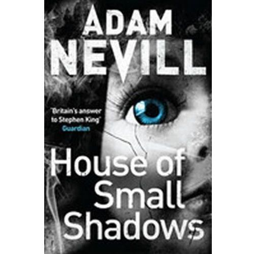 House of Small Shadows, Nevill, Adam