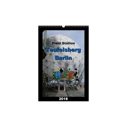Field Station Berlin Teufelsberg 2018 / UK-Version 2018 (9781325257393)