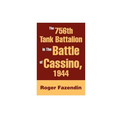 756th Tank Battalion in the Battle of Cassino, 1944