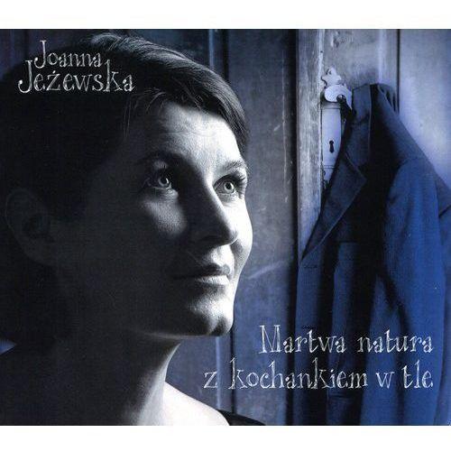 Mtj Jeżowska, joanna - martwa natura z kochankiem w tle (5906409113516)