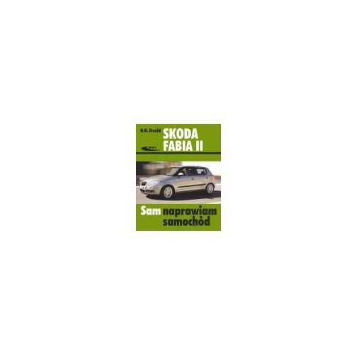 Skoda Fabia II 04/2007 do 10/2014 (9788320620047)
