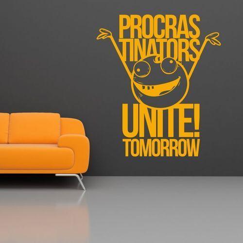 Naklejka 03x 04 procrastinators unite tomorrow 1912 marki Wally - piękno dekoracji