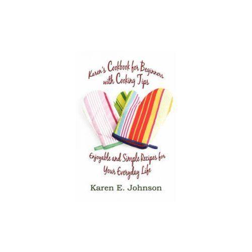 Karen's Cookbook for Beginners with Cooking Tips, książka z kategorii Literatura obcojęzyczna