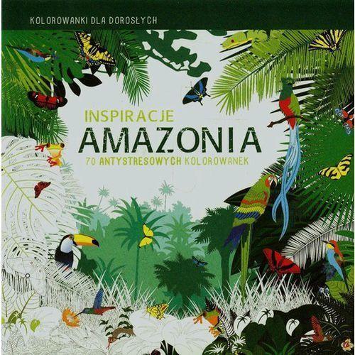 Inspiracje Amazonia Kolorowanki dla dorosłych - Praca zbiorowa (2017)
