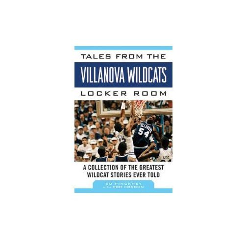Tales from the Villanova Wildcats Locker Room (9781613217184)