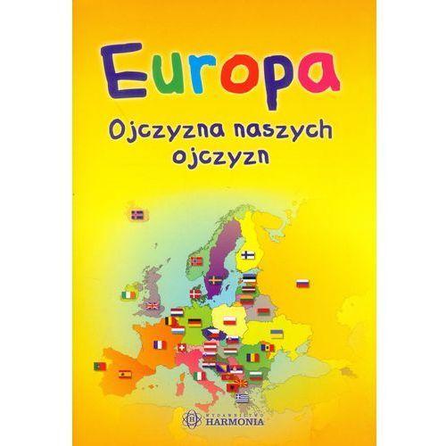 Europa ojczyzna naszych ojczyzn
