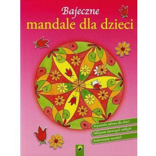 Bajeczne mandale dla dzieci - Kwiaty (9783867758598) - OKAZJE