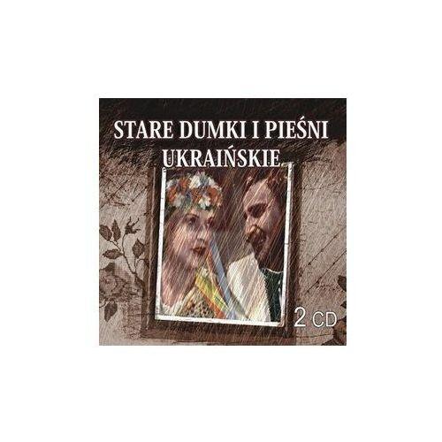 Stare dumki i pieśni ukraińskie 2 cd marki Fonografika