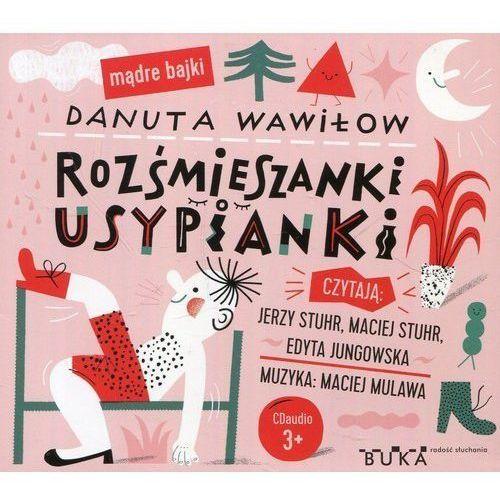 Rozśmieszanki Usypianki, Danuta Wawiłow