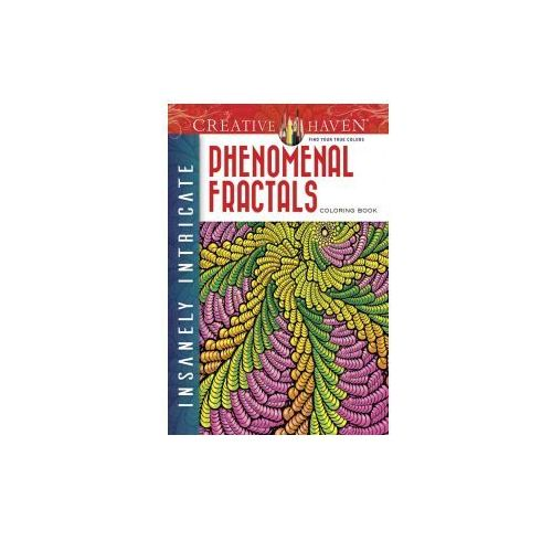 Creative Haven Insanely Intricate Phenomenal Fractals Coloring Book