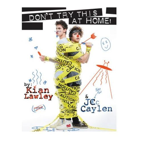 Kian and Jc: Don't Try This at Home, Lawley, Kian / Caylen, Jc