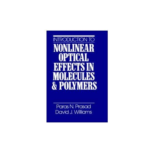 Introduction to Nonlinear Optical Effects in Molecules and Polymers