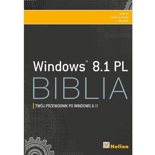 WINDOWS 8.1 PL BIBLIA - Wysyłka od 3,99 - porównuj ceny z wysyłką (9788324694181)