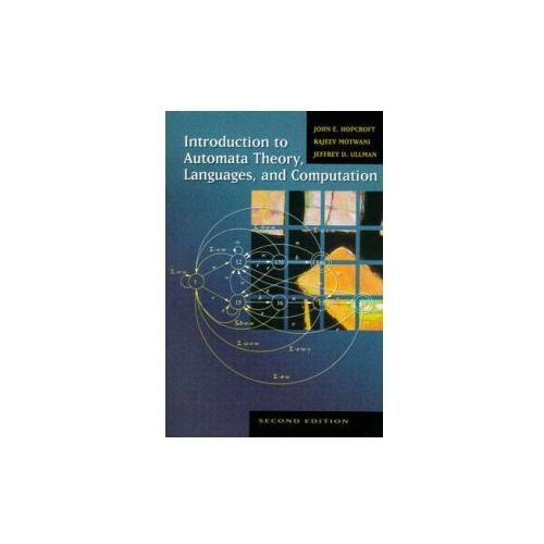 Introduction to Automata Theory, Languages, and Computation (9780201441246)