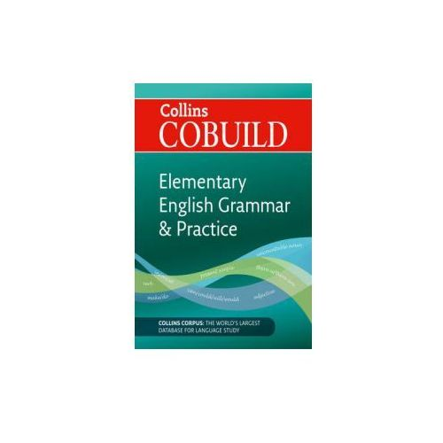 Collins COBUILD Elementary English Grammar & Practice (Reissue)