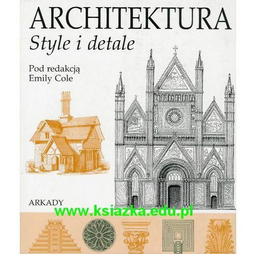 Architektura. Style i detale (2008)