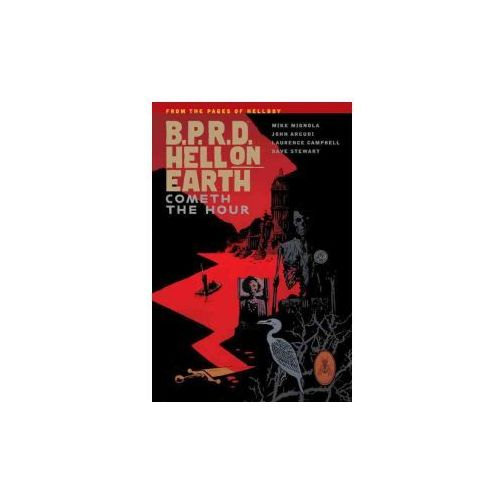 B.p.r.d. Hell On Earth Volume 15: Cometh The Hour (9781506701318)