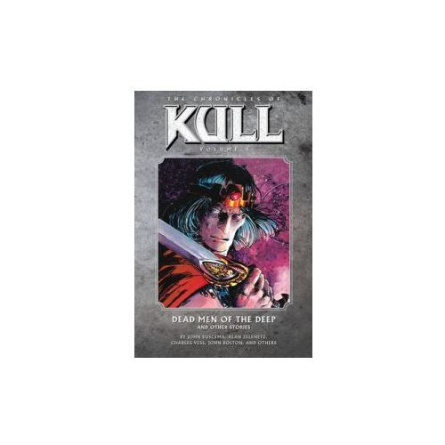 Chronicles Of Kull Volume 5: Dead Men Of The Deep And Other Stories (9781595829061)