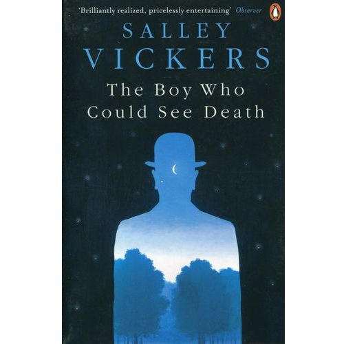 The Boy Who Could See Death - Salley Vickers, Vickers Salley