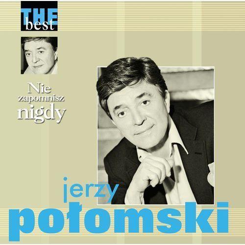 Agencja artystyczna mtj Połomski, jerzy - nie zapomnisz nigdy - the best (5906409104033)