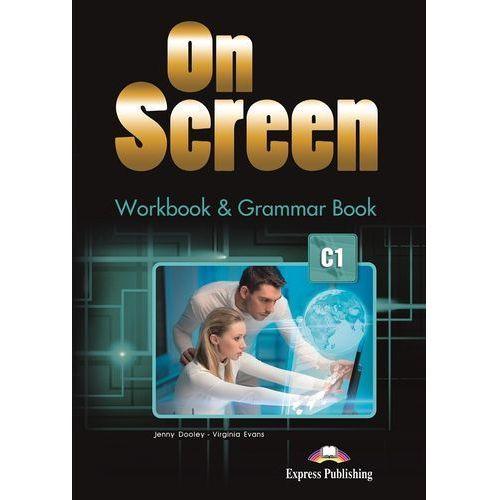 On Screen Advanced (C1). Workbook + Grammar Book + Kod DigiBook, oprawa miękka